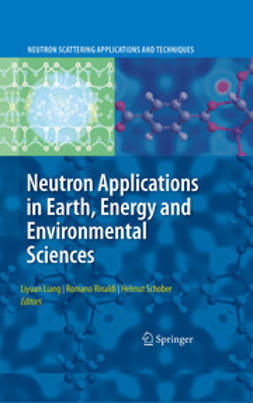 Liang, Liyuan - Neutron Applications in Earth, Energy and Environmental Sciences, ebook