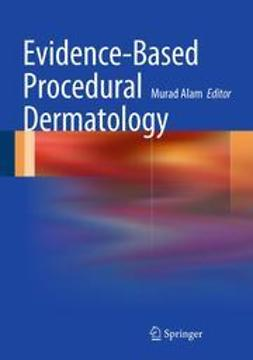 Alam, Murad - Evidence-Based Procedural Dermatology, e-bok