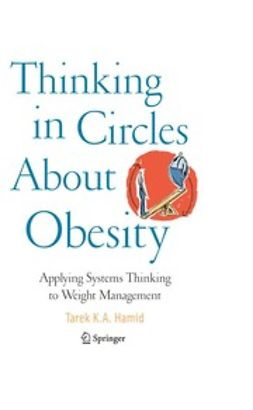 Hamid, Tarek K. A. - Thinking in Circles About Obesity, ebook