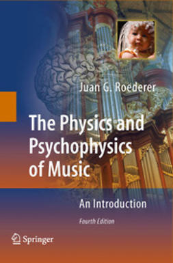 - The Physics and Psychophysics of Music, ebook