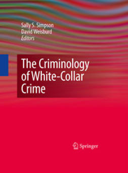 Simpson, Sally S. - The Criminology of White-Collar Crime, ebook