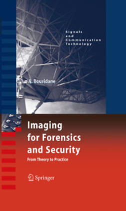 Bouridane, Ahmed - Imaging for Forensics and Security, ebook