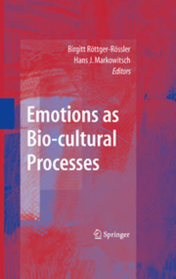 Markowitsch, Hans J. - Emotions as Bio-cultural Processes, ebook