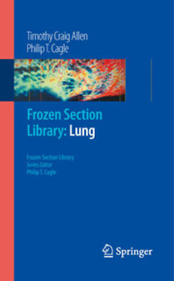 Allen, Timothy Craig - Frozen Section Library: Lung, ebook
