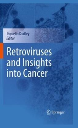 Dudley, Jaquelin - Retroviruses and Insights into Cancer, ebook