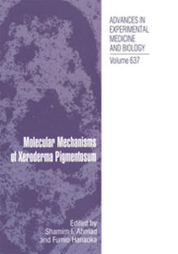 Ahmad, Shamim I. - Molecular Mechanisms of Xeroderma Pigmentosum, ebook