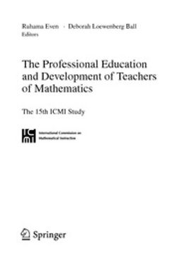 Ball, Deborah Loewenberg - The Professional Education and Development of Teachers of Mathematics, ebook