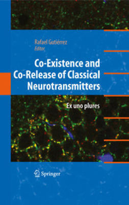 - Co-Existence and Co-Release of Classical Neurotransmitters, ebook