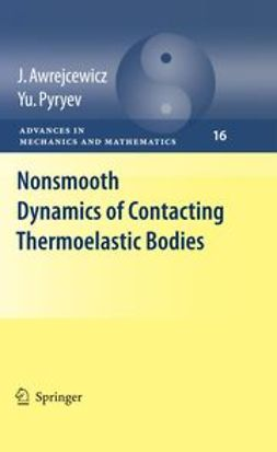 Awrejcewicz, Jan - Nonsmooth Dynamics Of Contacting Thermoelastic Bodies, ebook