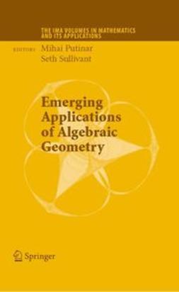 Sullivant, Seth - Emerging Applications of Algebraic Geometry, ebook