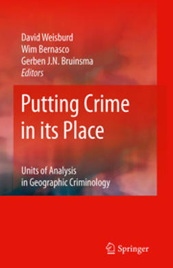 Weisburd, David - Putting Crime in its Place, ebook