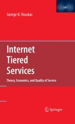 Rouskas, George N. - Internet Tiered Services, ebook