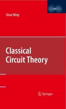 Wing, Omar - Classical Circuit Theory, e-bok
