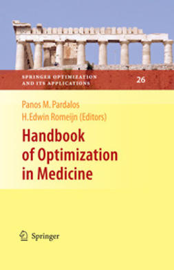 Handbook of Optimization in Medicine