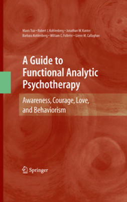 Tsai, Mavis - A Guide to Functional Analytic Psychotherapy, ebook