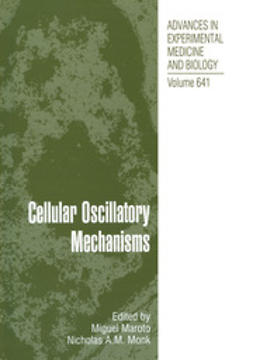 Maroto, Miguel - Cellular Oscillatory Mechanisms, ebook