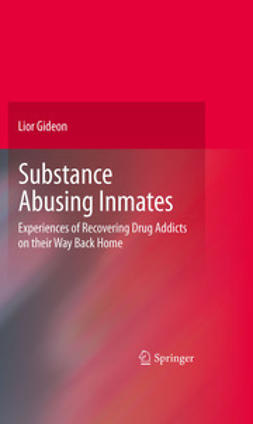 Gideon, Lior - Substance Abusing Inmates, ebook