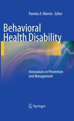 Warren, Pamela A. - Behavioral Health Disability, ebook