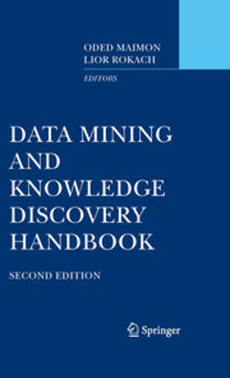 Maimon, Oded - Data Mining and Knowledge Discovery Handbook, e-kirja