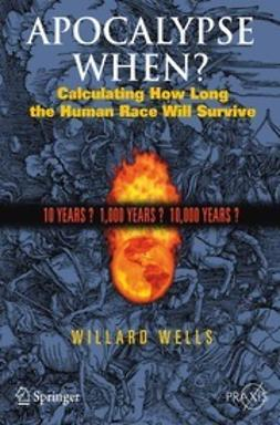 Wells, Willard - Apocalypse When?, ebook