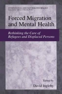 Ingleby, David - Forced Migration and Mental Health, ebook