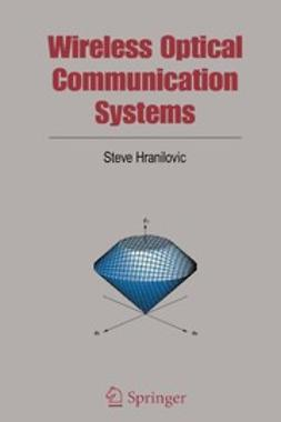 Hranilovic, Steve - Wireless Optical Communication Systems, ebook
