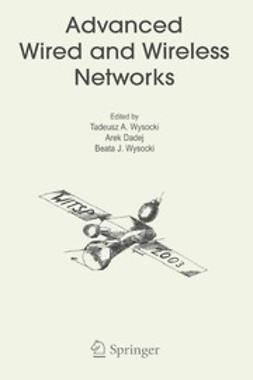 Dadej, Arek - Advanced Wired and Wireless Networks, ebook