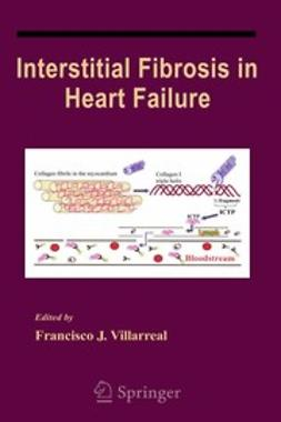 Villarreal, Francisco J. - Interstitial Fibrosis in Heart Failure, ebook