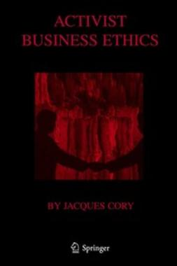Cory, Jacques - Activist Business Ethics, ebook