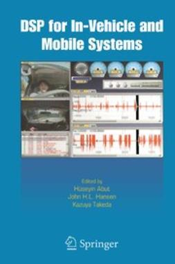 Abut, Hüseyin - DSP for In-Vehicle and Mobile Systems, ebook