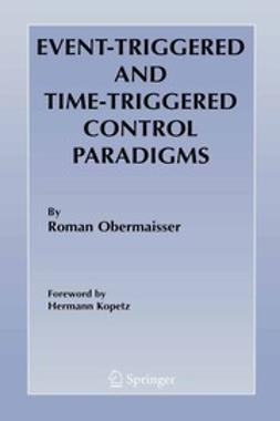 Obermaisser, Roman - Event-Triggered and Time-Triggered Control Paradigms, ebook