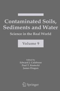 Calabrese, Edward J. - Contaminated Soils, Sediments and Water, e-bok