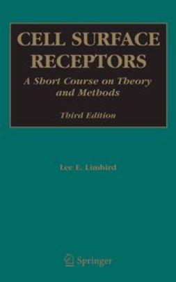 Limbird, Lee E. - Cell Surface Receptors, ebook