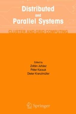 Juhász, Zoltán - Distributed and Parallel Systems, e-bok