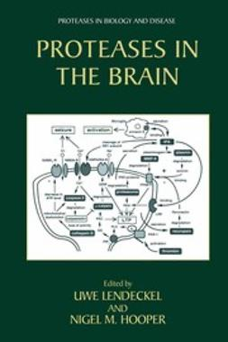 Hooper, Nigel M. - Proteases In The Brain, e-bok