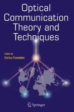 Forestieri, Enrico - Optical Communication Theory and Techniques, ebook