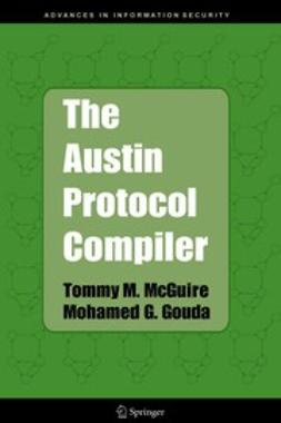 Gouda, Mohamed G. - The Austin Protocol Compiler, ebook