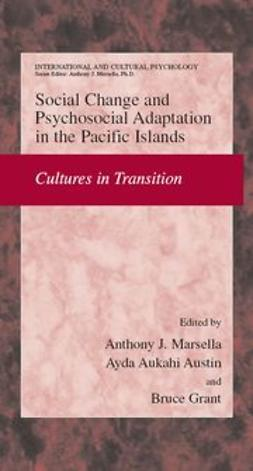 Austin, Ayda Aukahi - Social Change and Psychosocial Adaptation in the Pacific Islands, ebook