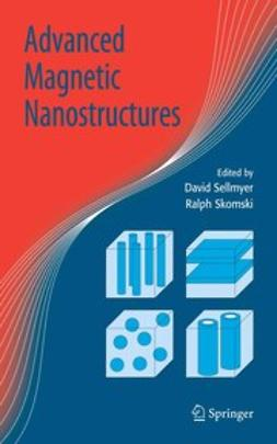 Sellmyer, David - Advanced Magnetic Nanostructures, e-bok