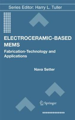 Setter, Nava - Electroceramic-Based MEMS, ebook