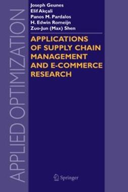 Akçali, Elif - Applications of Supply Chain Management and E-Commerce Research, ebook
