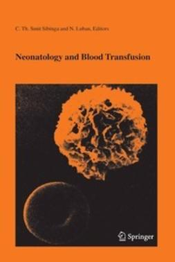 Sibinga, C. TH. Smit - Neonatology and Blood Transfusion, ebook