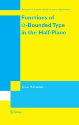 Functions of α-Bounded Type in the Half-Plane