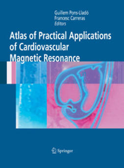 Pons-Lladó, Guillem - Atlas of Practical Applications of Cardiovascular Magnetic Resonance, ebook