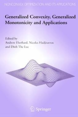 Eberhard, Andrew - Generalized Convexity, Generalized Monotonicity and Applications, ebook