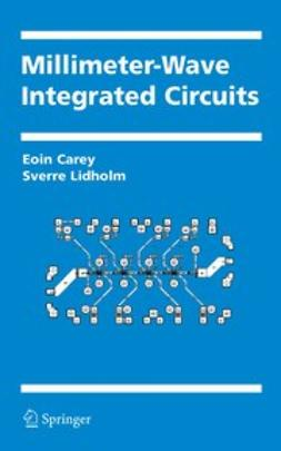 Carey, Eoin - Millimeter-Wave Integrated Circuits, ebook