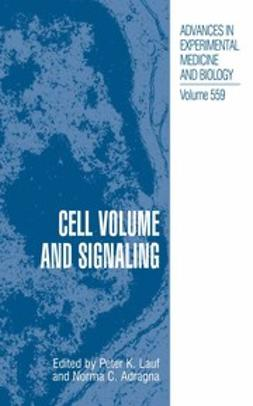 Adragna, Norma C. - Cell Volume and Signaling, ebook