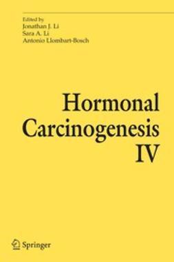 Li, Jonathan J. - Hormonal Carcinogenesis IV, ebook