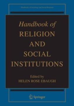 Ebaugh, Helen Rose - Handbook of Religion and Social Institutions, e-kirja