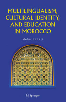 Ennaji, Moha - Multilingualism, Cultural Identity, and Education in Morocco, e-bok